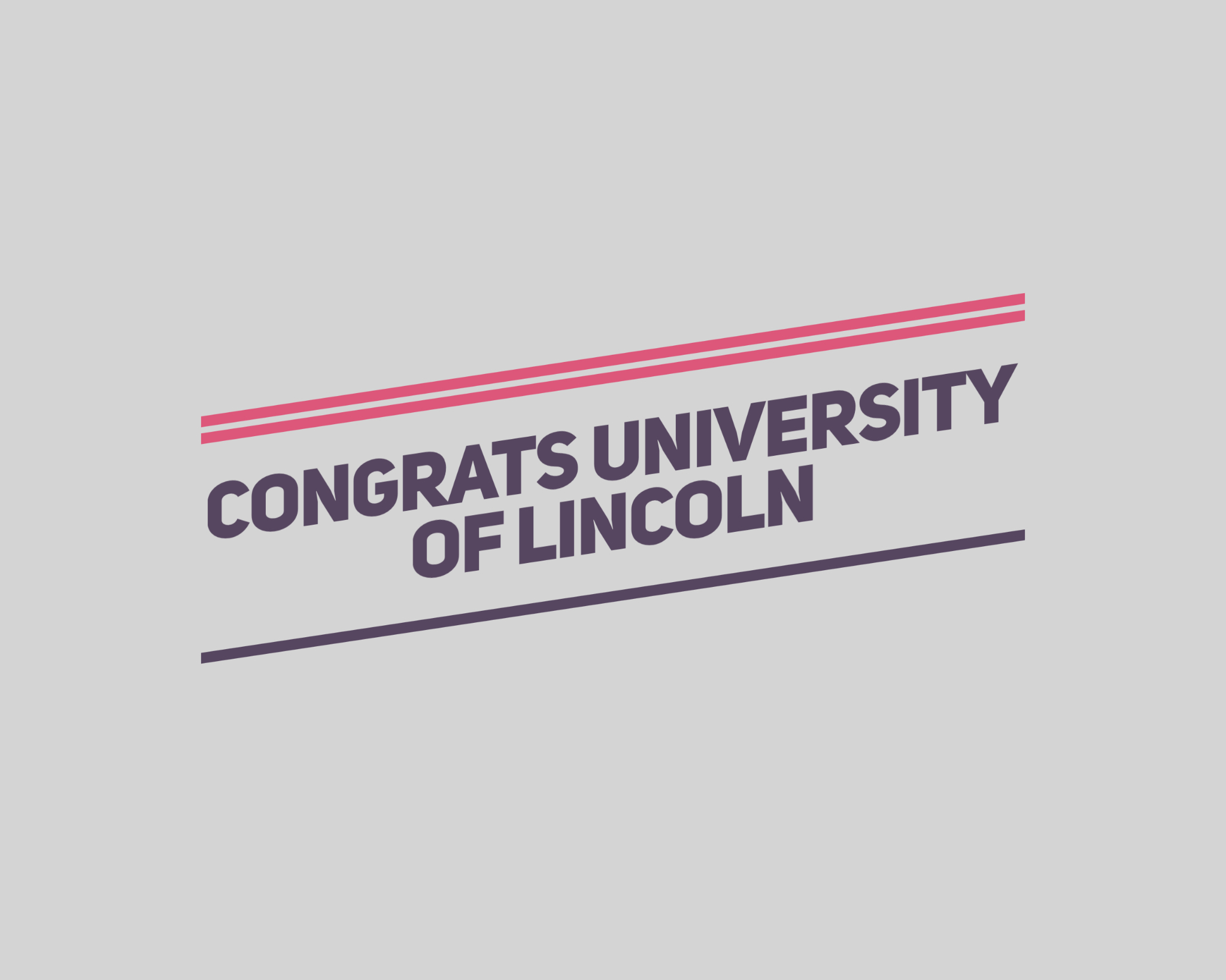 Congrats University of Lincoln